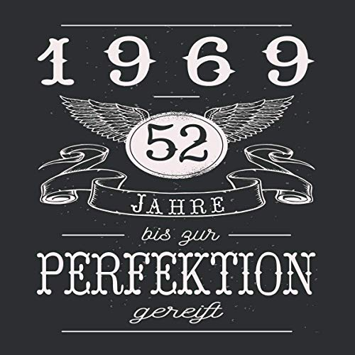 52 Jahre bis zur Perfektion gereift 1969: Cooles Geschenk zum Geburtstag Geburtstagsparty Gästebuch...