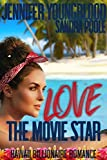 Love the Movie Star (Hawaii Billionaire Romance Book 6)