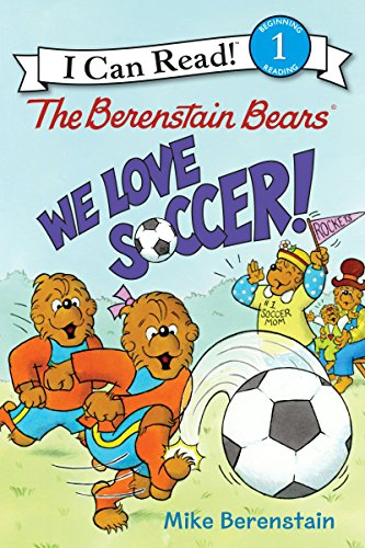 The Berenstain Bears: We Love Soccer! (I Can Read Level 1) (English Edition)