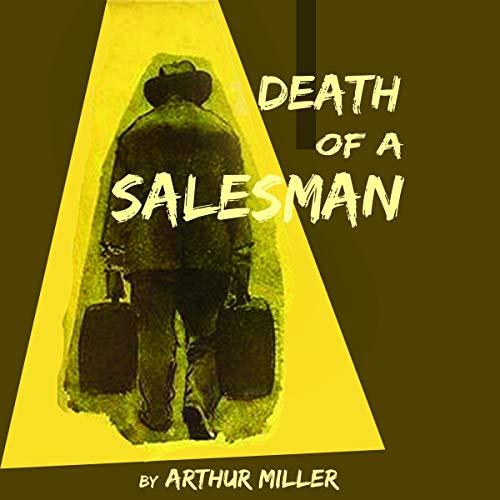 Death of a Salesman Audiobook By Arthur Miller cover art