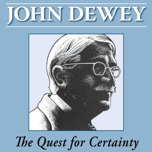 The Quest for Certainty by John Dewey Titelbild