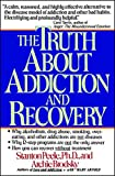 Image of The Truth About Addiction and Recovery