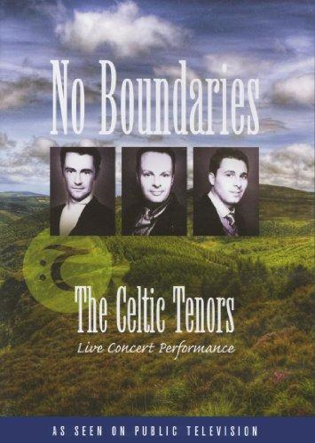 The Celtic Tenors: No Boundaries - Live Concert Performance
