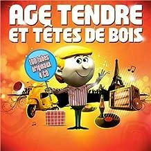 Age Tendre Et Tete de Bois