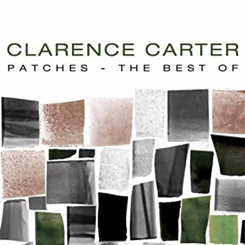 Patches - The Best Of Clarence Carter