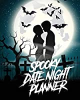 Spooky Date Night Planner: For Couples- Staying In Or Going Out - Relationship Goals