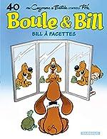 Boule & Bill, Tome 40 - Bill à facettes de Jean Bastide
