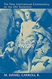The Book of Amos (New International Commentary on the Old Testament (NICOT))
