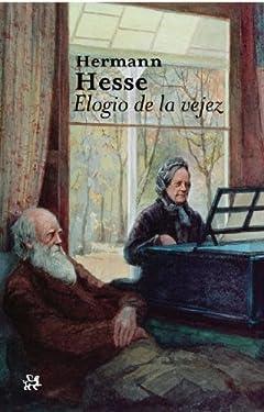 Elogio de la vejez (Modernos y Clásicos) (Spanish Edition)