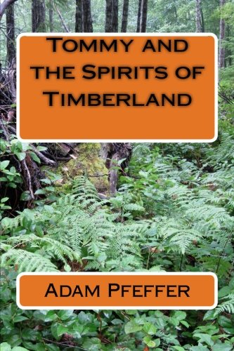 Tommy and the Spirits of Timberland