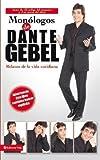 Monlogos de Dante Debel: Relatos de la vida cotidiana (Spanish Edition) by Dante Gebel(2006-05-25)