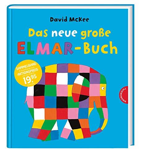 Das neue große Elmar-Buch: Sammelband