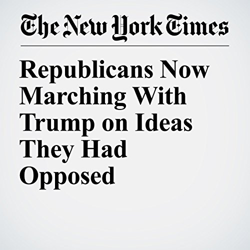 Republicans Now Marching With Trump on Ideas They Had Opposed copertina