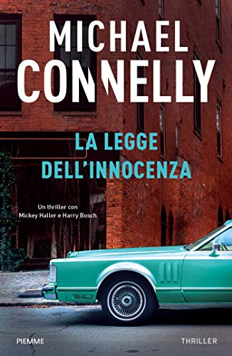 La legge dell'innocenza (I thriller con Harry Bosch e Mickey Haller)