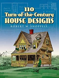 110 Turn-of-the-Century House Designs (Dover Architecture)