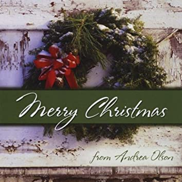 MERRY CHRISTMAS FROM ANDREA OLSON
