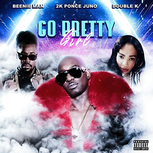 2K PONCE JUNO feat. Double K & Beenie Man
