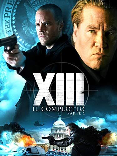 XIII: Il Complotto - Parte 1