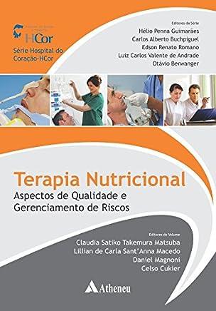 Terapia Nutricional: Aspectos de Qualidade e Gerenciamento de Riscos