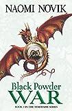 Black Powder War (The Temeraire Series, Book 3) (English Edition)