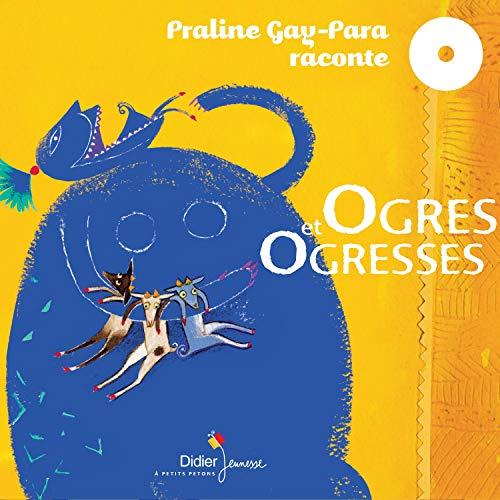Ogres et Ogresses Titelbild