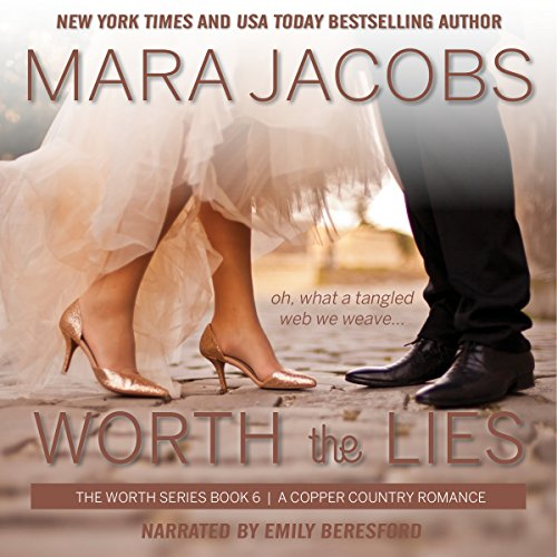 Worth the Lies audiobook cover art
