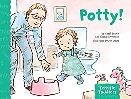 Potty! (Terrific Toddlers) by [Carol Zeavin, Rhona Silverbush, Jon Davis]