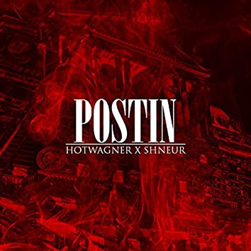 Postin (feat. Shneur)