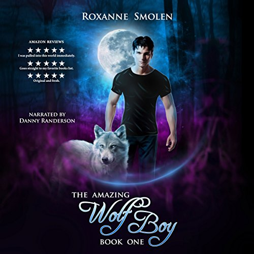The Amazing Wolf Boy audiobook cover art
