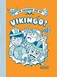 Te gustaría ser un vikingo? (Imagina)