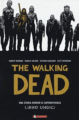 The walking dead (Vol. 11)