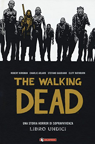 The walking dead: 11 (Zeta come zombie)
