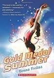 Gold Medal Summer