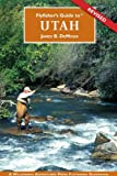 Flyfisher s Guide to Utah (Flyfishers Guide) (Flyfishers Guide) (Flyfishers Guidebooks)