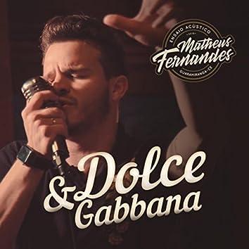 Dolce & Gabbana (Acústico)