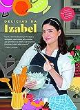 Delícias da Izabel: As receitas low carb que mudaram a minha vida