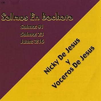 Salmos en Bachata Salmo: 91, Salmo: 23, Juan: 3:16