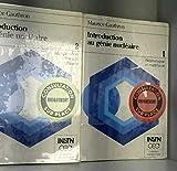 Introduction au génie nucléaire - Tomes 1&2 (Neutonique et matériaux - Récupération d'énergie et filières)