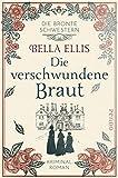 Die verschwundene Braut von Ellis, Bella