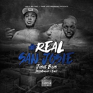 #Real San Josie