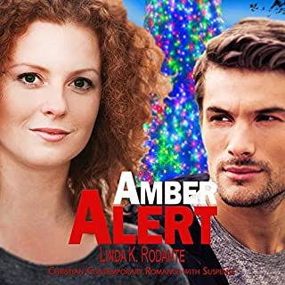 Amber Alert: Christian Contemporary Romance with Suspense audiobook cover art