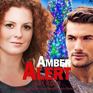 Couverture de Amber Alert: Christian Contemporary Romance with Suspense
