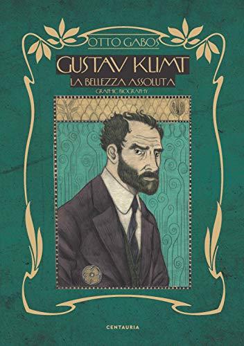 Gustav Klimt. La bellezza assoluta