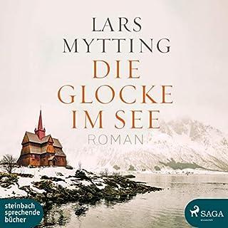 Die Glocke im See                   Autor:                                                                                                                                 Lars Mytting                               Sprecher:                                                                                                                                 Beate Rysopp                      Spieldauer: 13 Std. und 55 Min.     18 Bewertungen     Gesamt 4,8