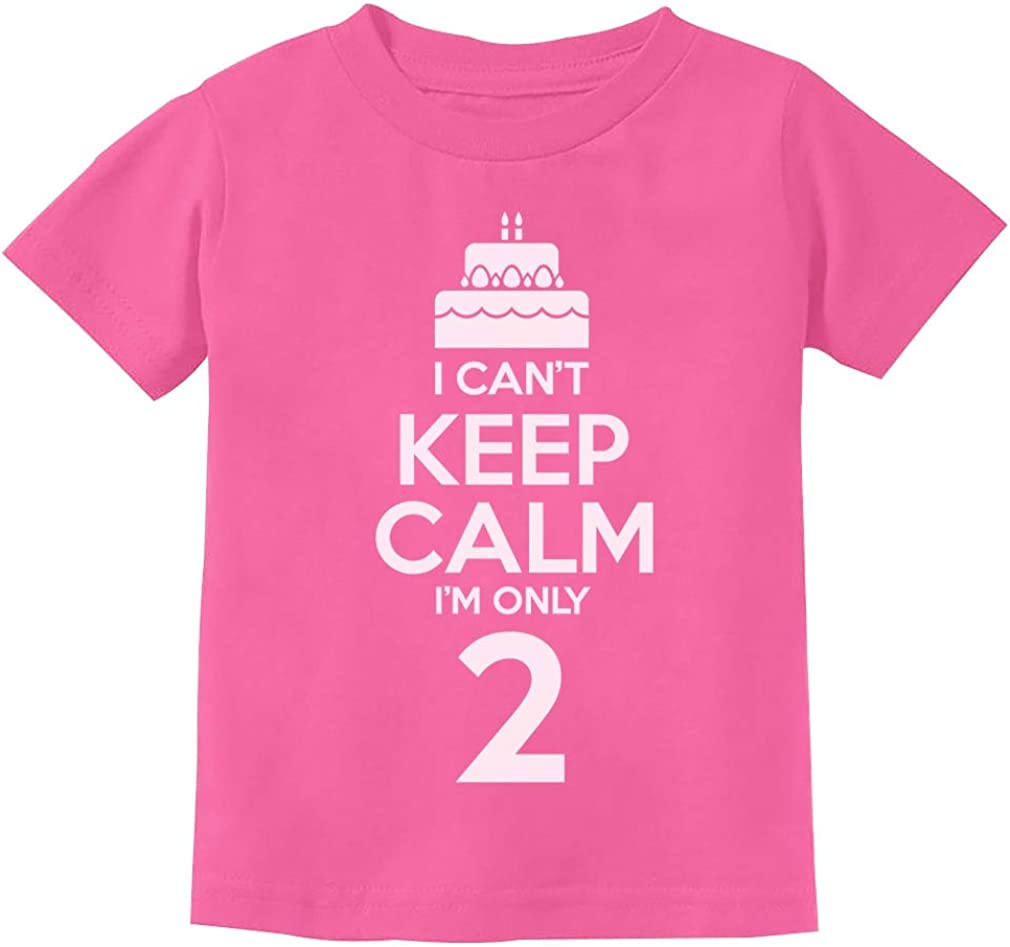 2nd Birthday Gift Ranking TOP8 Can't Keep Calm Two Cake I'm 2 O Year Max 67% OFF