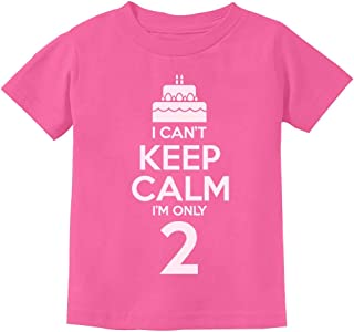 2nd Birthday Gift Can't Keep Calm I'm Two Birthday Cake 2 Year Old Kids T-Shirt 3T Pink