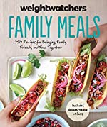 WeightWatchers Family Meals: 250 Recipes for Bringing Family, Friends, and Food Together (WeightWatchers Lifestyle)