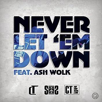 Never Let Em Down