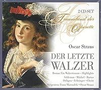 Oscar Strauss:Der Letzte Walzer
