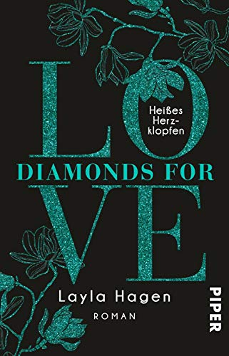 Diamonds For Love – Heißes Herzklopfen (Diamonds For Love 7): Roman
